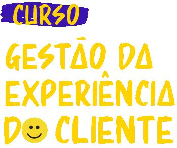 Gestão de Experiência do Cliente