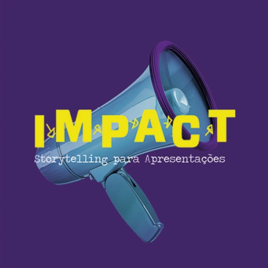 Impact - Storytelling para apresentações